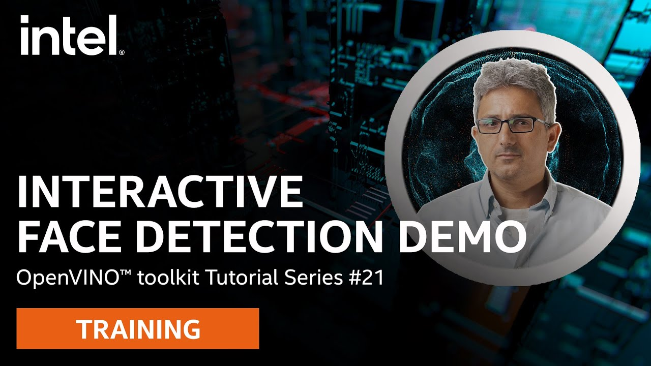 (21) OpenVINO™ - Interactive face detection demo