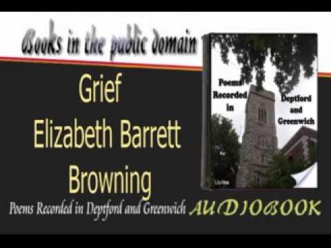 analysis of grief by elizabeth barrett browning
