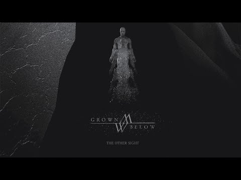 GROWN BELOW - The Other Sight (2013) Full Album Official (Post-metal)