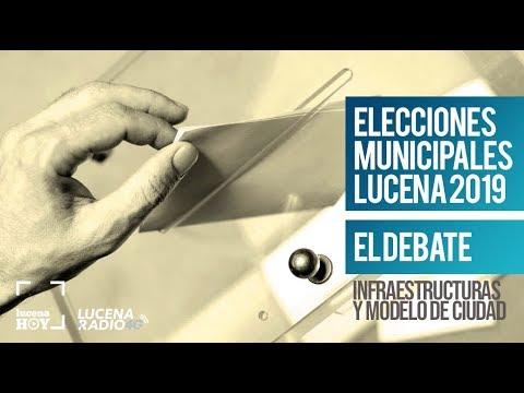 Debate Elecciones Municipales Lucena 2019 (1): Infraestructuras y Modelo de ciudad