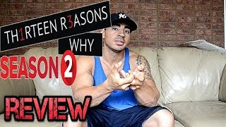 13 Reasons Why Season 2 Review NO SPOILERS