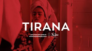 """ TIRANA "" 