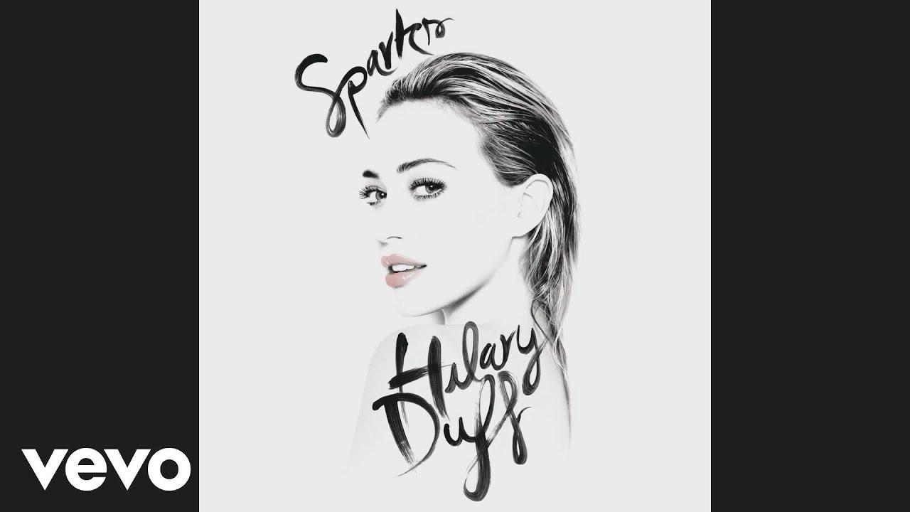 Hilary Duff - Sparks (Audio) Chords - Chordify