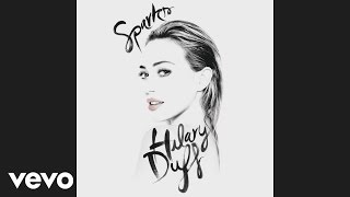 Hilary Duff - Sparks (Audio)