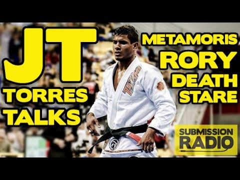 JT Torres talks Metamoris 5, Rory MacDonald, the Death Stare, BJJ epiphanies, being an MMA fan