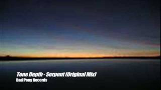 Tone Depth - Serpent (Original Mix)