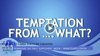 Ed Lapiz - TEMPTATION FROM .... WHAT?  /Latest Sermon Review New Video (Official Channel 2021)