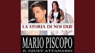 La storia di noi due (feat. Giusy Attanasio)