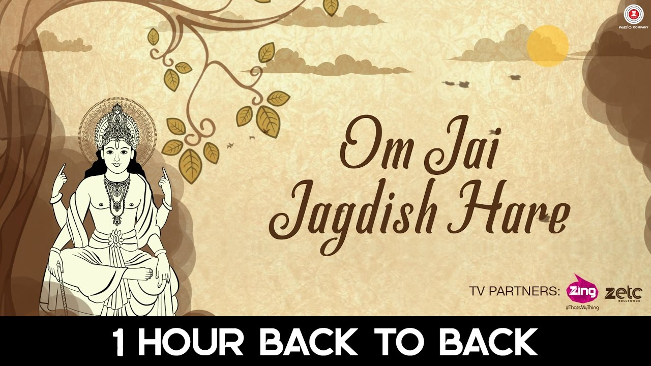 Om Jai Jagdish Hare - 1 Hour | Aakansha S | Hear daily for Wealth & Happiness | Zee Music Devoti