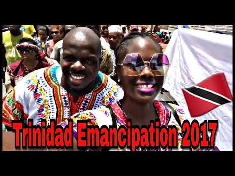 Emancipation Day Trinidad 🇹🇹 August 1, 2017