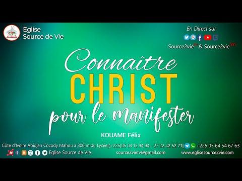KOUAME Félix | Connaître Christ pour le Manifester