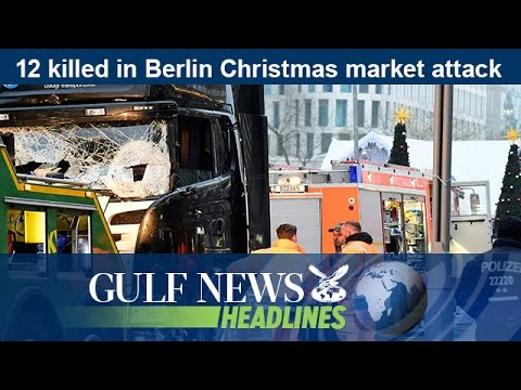 12 killed in Berlin Christmas market attack - GN Headlines