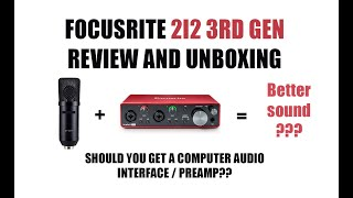 Focusrite 2i2 3rd Gen USB Audio Interface Audio Review and Unboxing (with zingyou zy007 mic )