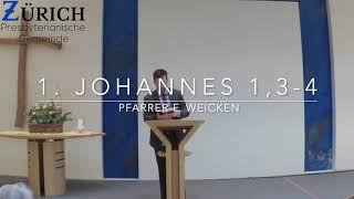 Gemeinschaft mit Gott - 1. Johannes 1,3-4
