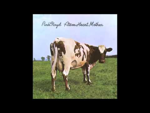 Pink Floyd Atom Heart Mother (Full Album)