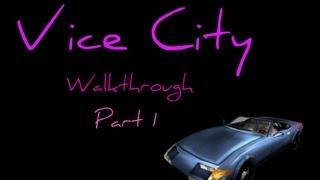 Grand Theft Auto Vice City Walkthrough part 1 [720p] [PC Gameplay]