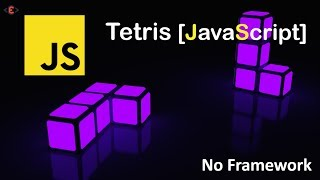 Tetris Game Using Pure JavaScript