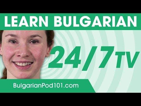 Learn Bulgarian 24/7 with BulgarianPod101 TV