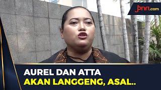 Terawangan Mbak You Soal Hubungan Aurel dan Atta Halilintar - JPNN.com