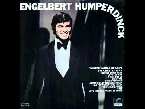 Engelbert Humperdinck   Didn't we   YouTube