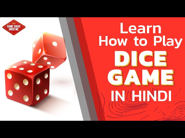 Learn How To Play Dice Game Online With Tips & Tricks In Hindi | Step By Step Guide