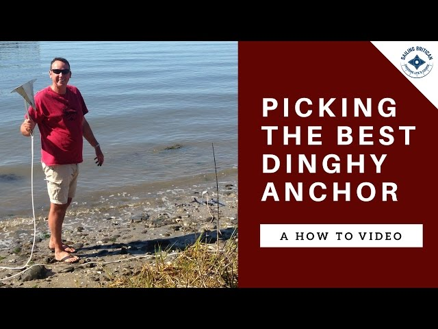 Picking the best dinghy anchor | Grapnel, Claw or Mantus Anchor?