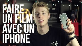 Faire Un Film Avec Un iPhone