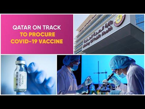 QATAR ON TRACK TO PROCURE COVID-19 VACCINE