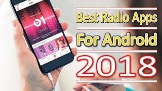 Top 5 Best Radio Apps For Android (2018) | Aroundthealok