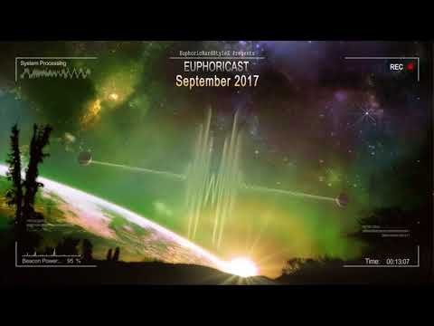 Euphoricast - #03 (September 2017) [HQ Mix]