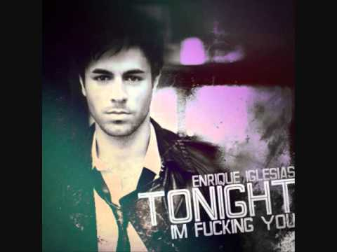 Enrique Iglesias ft Ludacris - Tonight I'm fucking you