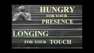 HUNGRY FOR YOUR PRESENCE by Mary Ann Cobos Boyd
