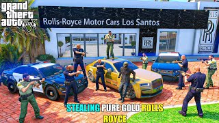 GTA 5 : STEALING PURE GOLD ROLLS-ROYCE GHOST FOR OUR NEW SHOWROOM | GTA 5 GAMEPLAY #152