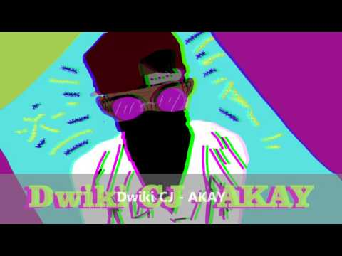 Dwiki CJ - Akay [Audio]