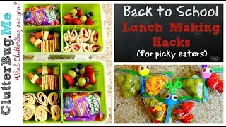 Back to School Lunch Making Hacks