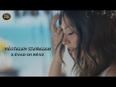 Végtelen szerelem 2. évad 121. rész (FullHD) videó letöltés