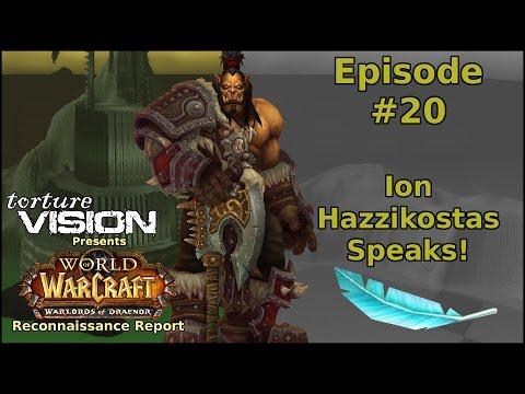 Warcraft Recon Report: Ion Hazzikostas...