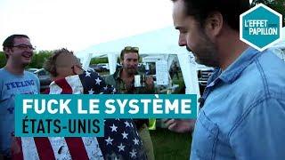 Fuck le système : Aux États-Unis, chez les libertariens - L'Effet Papillon – CANAL+