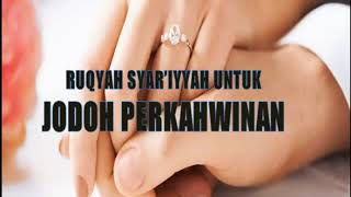Download lagu RUQYAH SYAR IYYAH UNTUK JODOH PERKAHWINAN RUQYAH SYAR IYYAH TO GET MARRIED MP3