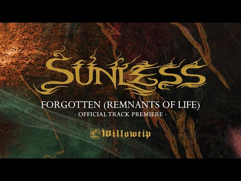 """Sunless """"Forgotten (Remnants of Life)"""" - Official Track Premiere"""