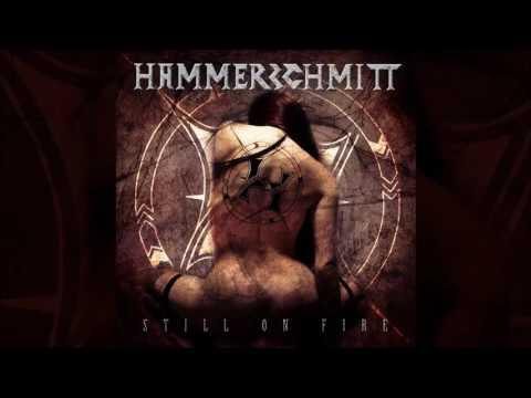 HAMMERSCHMITT - Still On Fire Full Album