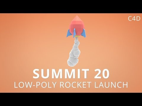 Summit 20 - Low-Poly Rocket Launch - Cinema 4D