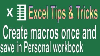 Create and save all your macros in a Personal workbook | Excel VBA Tips n Tricks #3