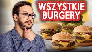 WSZYSTKIE Burgery z Mcdonalds