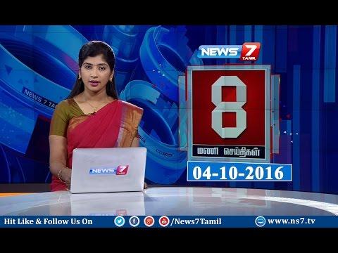 News @ 8PM   04.10.16   News7 Tamil