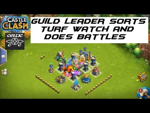 Guild Leader Sorts Turf Watch And Does Battles  Castle Clash