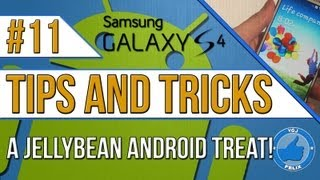 Samsung Galaxy S4 Tips and Tricks #11: Android Jellybean Treat