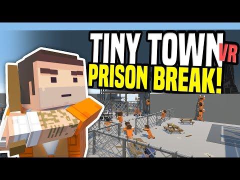 PRISON BREAK - Tiny Town VR (HTC Vive Gameplay)