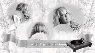 "Tanya Tucker -   ""After The Fire Is Gone"" Thumbnail"