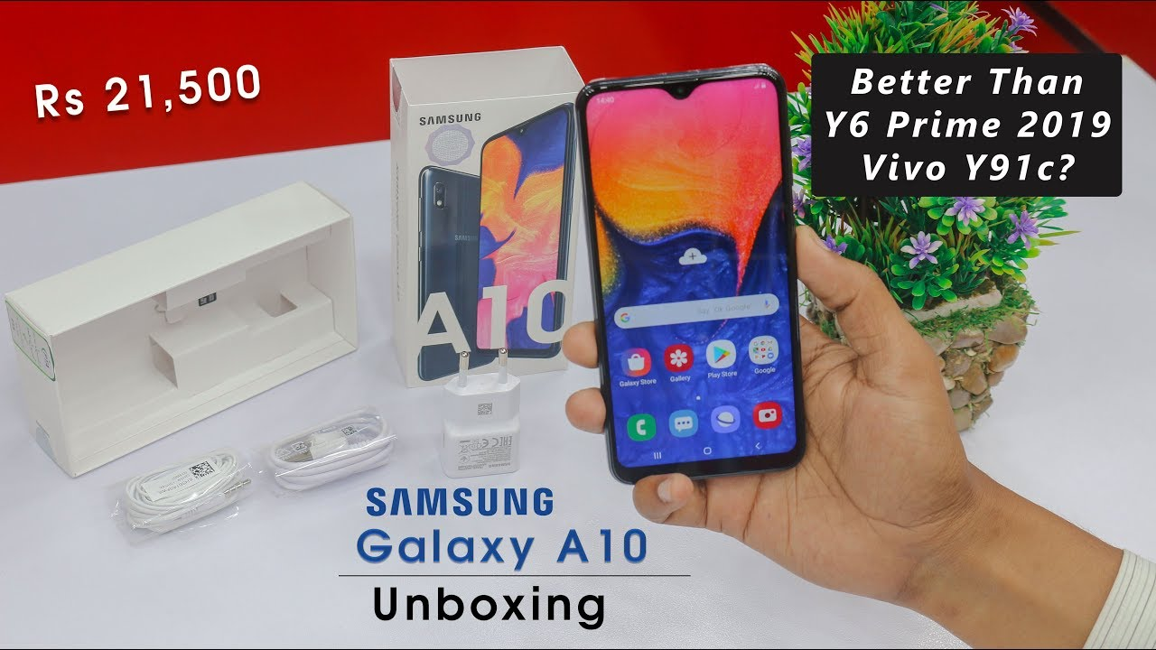 Samsung Galaxy A10 Unboxing In Pakistan Best Device In This Price Range